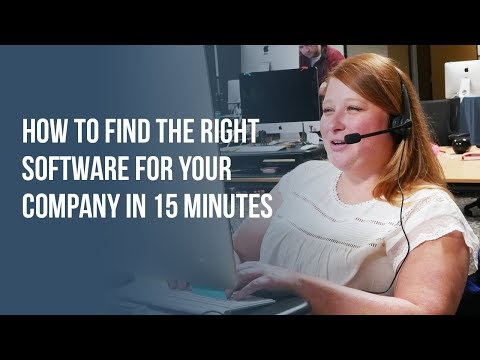 How to Find the Right Software for your Company in 15 Minutes