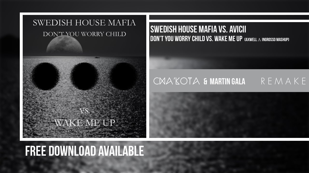 don t you worry child download free