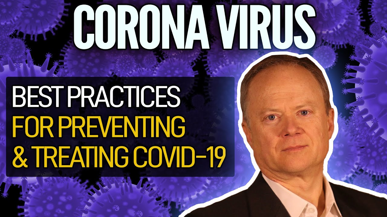 Best Ways To Prevent & Treat Covid-19