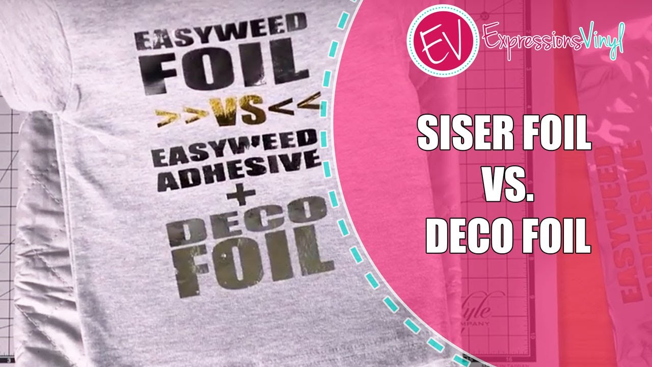 Siser Foil Vs Deco Foil Youtube