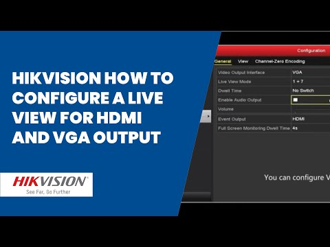 Hikvision How To Configure A Live View For Hdmi And Vga