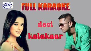 Free Hindi Karaoke Desi Kalakaar Yo Yo Honey Singh