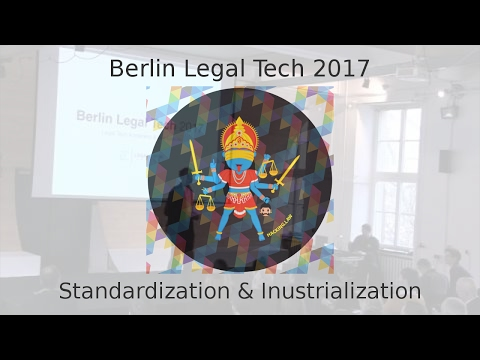 Standardization and Industrialization of Legal Services and New Business Models