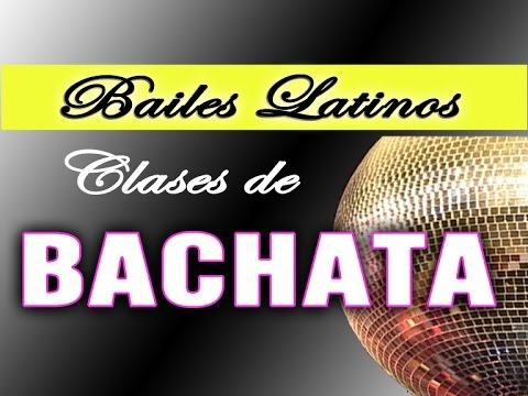 COMO APRENDER A BAILAR BACHATA clases de baile Bailes de salón - BAILES LATINOS