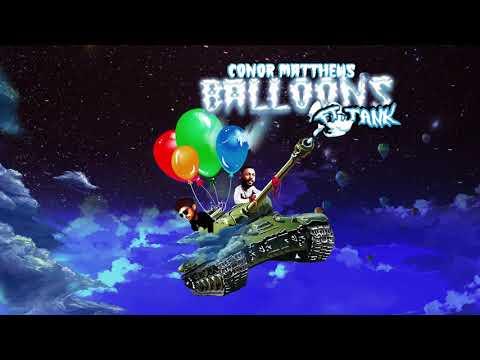 Conor Matthews - Balloons (feat. Tank)