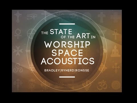 State of art in worship space acoustics