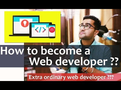 how-to-become-a-web-developer-2019-|-full-web-development-career-advice-for-beginners-&-advanced-🔥🔥