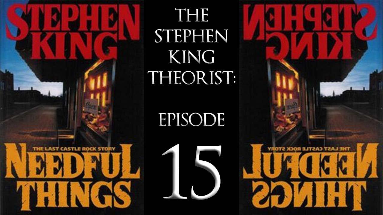 The Stephen King Theorist: Episode 15 - NEEDFUL THINGS