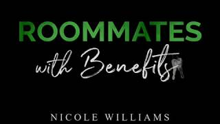 Roommates with Benefits by Nicole Williams Book Trailer (fan-made)