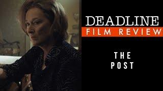 The Post Review - Meryl Streep, Tom Hanks
