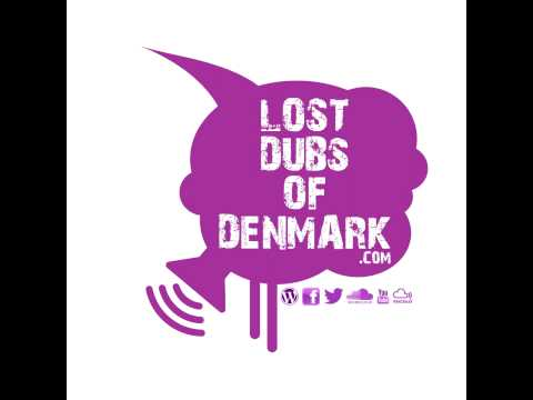 Lost Dubs Of Denmark #29 (January 2013)