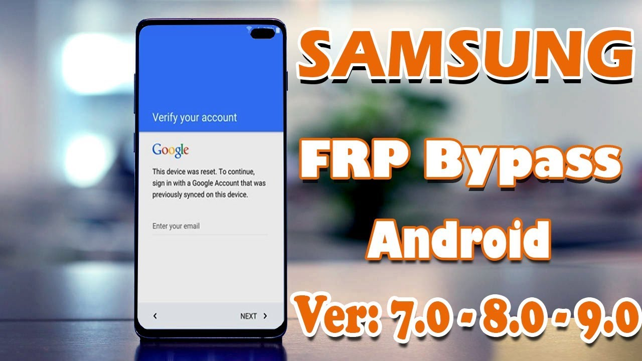 SAMSUNG Frp Bypass Android 7 0 8 0 9 0 Update 2019
