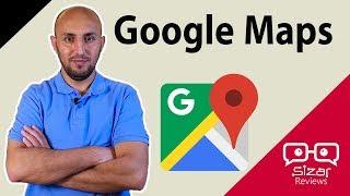 Google Maps   إستخدمها صح