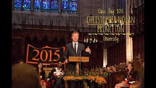 Christopher Nolan - Guest Speaker | Class Day - 2015 | Princeton University