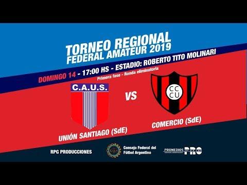 CA Unión Santiago (Santiago del Estero) vs  CA Comercio Central Unidos (Santiago del Estero)