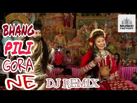 Bhang Pili Gora Ne { Letest Shiv Bhajan Remix } DJ MUSIC FACTORY