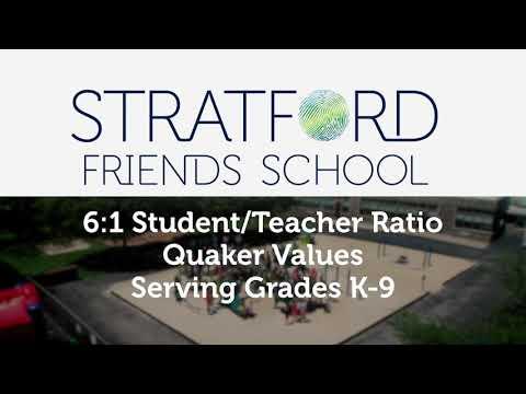 Stratford Friends School - Preparing Unique Learners for Success