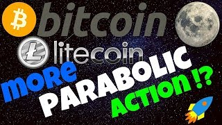 🚀MORE PARABOLIC ACTION !?!🚀 bitcoin litecoin price prediction, analysis, news, trading