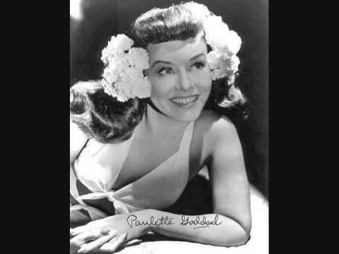 Paulette Goddard-You Don't Know My Name