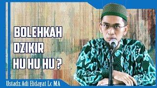 Download Video Bolehkah Dzikir Tarekat HU HU Saja?   Ustadz Adi Hidayat Lc MA MP3 3GP MP4