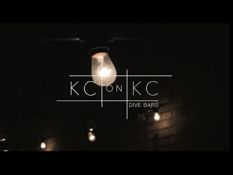 KC on KC: Dive Bars