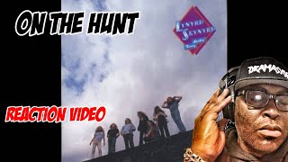 First Time Hearing | Lynyrd Skynyrd | On The Hunt | REACTION VIDEO