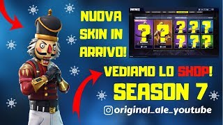 FORTNITE LIVE ITA - SHOP 14 DECEMBER SEASON 7 - FINALLY NEW SKIN NATALIZIE!!