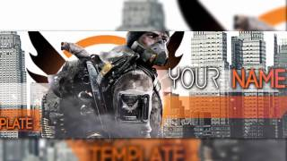 THE DIVISION BANNER TEMPLATE ||  [LINK IN DESC] By JarryS