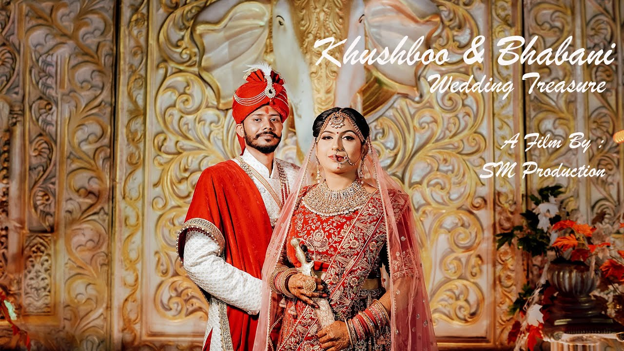 Download KHUSHBOO & BHABANI | WEDDING TREASURE | CHOUDHARY FAMILY