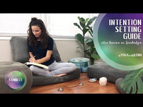Set An Intention || Sankalpa || Yoga With Ilona
