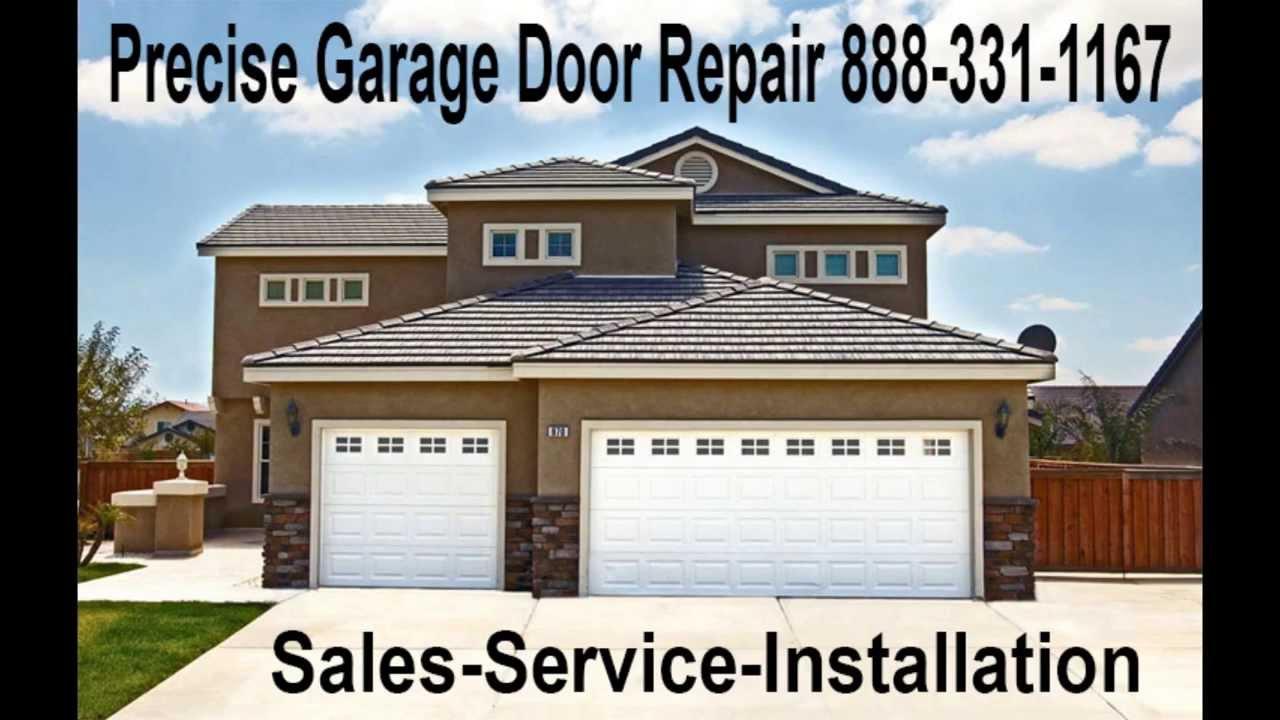 Precise Garage Door Repair Dallas Tx 888 331 1167 Youtube Precise Garage Door  Repair Dallas Tx