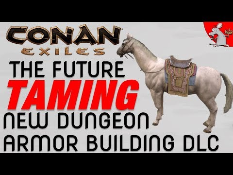 CONAN EXILES TAMING INCOMING! NEW GOD! DUNGEON! ARROWS! AND