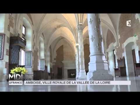 Suivez le guide : Amboise, ville royale de la vallée de la Loire par Jean-Sébastien Petitdemange