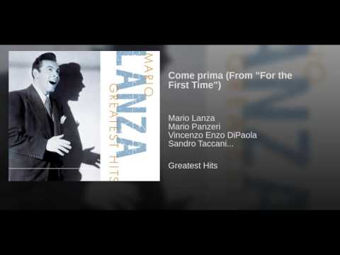 """Come prima (From """"For the First Time"""")"""