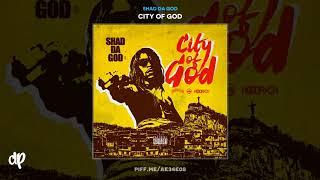 Shad Da God - Stupid Swag [City Of God]