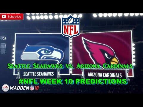 Seattle Seahawks vs. Arizona Cardinals   #NFL WEEK 10   Predictions Madden 18