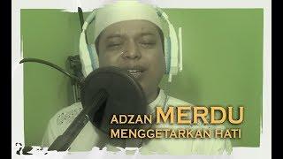 Adzan Sedih Merdu Mu Menggetarkan Hati Jutaan Orang MP3