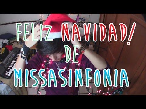 Feliz Navidad Cancion Original.Feliz Navidad Missasinfonia Cancion Original