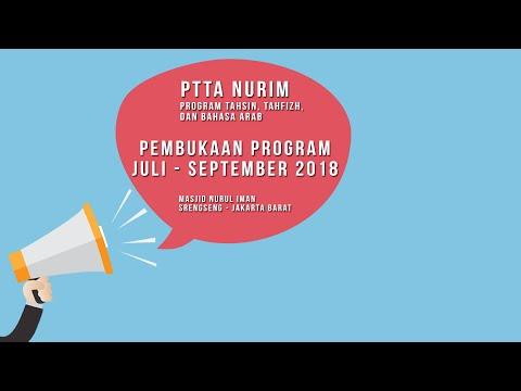 Pembukaan Program Juli - September 2018 / PTTA NURIM
