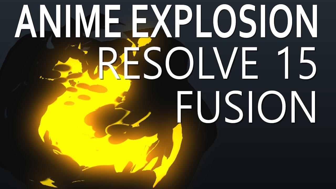 Anime explosion tutorial davinci resolve 15 fusion
