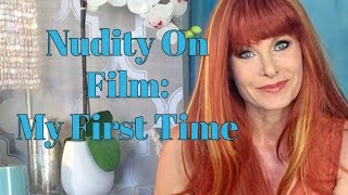 Repeat youtube video Nudity On Film With Monique Parent: My First Time