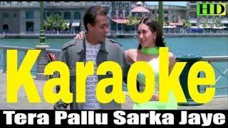 Tera Pallu Sarka Jaye Re Karaoke - Dulhan Hum Le Jayenge ( 2000 ) Sonu Nigam & Alka Yagnik