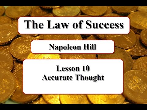 The Law of Success - Lesson 10 - Accurate Thought