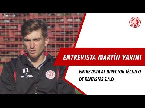 ENTREVISTA AL DIRECTOR TÉCNICO DE RENTISTAS MARTÍN VARINI.