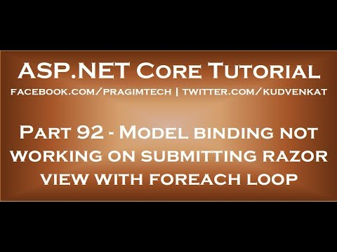 Model binding not working on submitting razor view with foreach loop