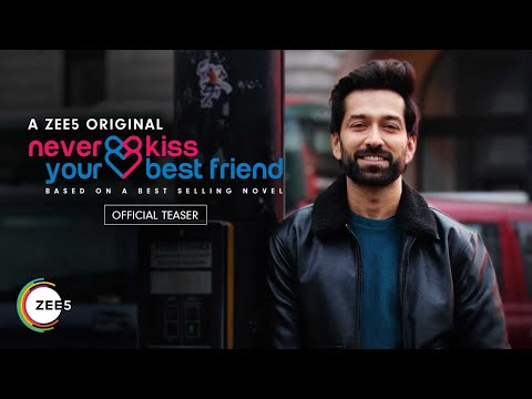 Never Kiss Your Best Friend: Official Teaser | Nakuul Mehta | Anya Singh | Streaming Now On ZEE5