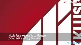 Nicola Fasano presents Lu Menezes - O Canto Da Cidade (Energy System Mix)