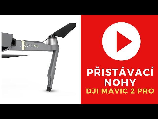 Přistávací nohy pro DJI Mavic  2 Pro /Zoom Landing Gear Extensions