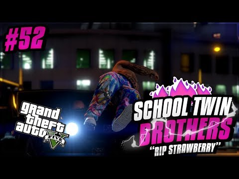 GTA 5 School Twin Brothers Ep. 52 - RIP STRAWBERRY 🍓