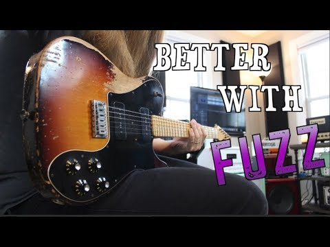 Riffs That Sound Better With Fuzz